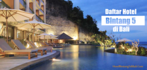Daftar Hotel Bintang 5 di Bali